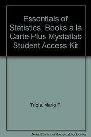 Essentials of Statistics, Books a la Carte Plus MyStatLab Student Access Kit (4th Edition)