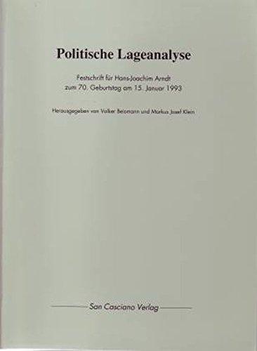 Politische Lageanalyse: Festschrift für Hans-Joachim Arndt zum 70. Geburtstag am 15. Januar 1993