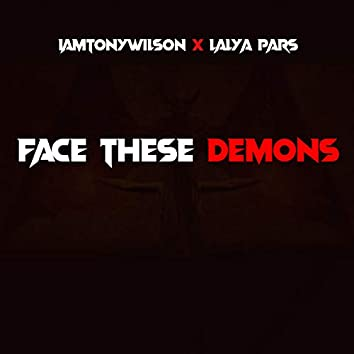 Face These Demons