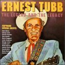 Legend & Legacy by Ernest Tubb