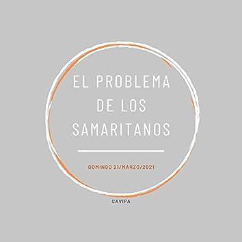 El Problema De Los Samaritanos