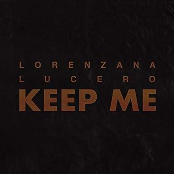 Keep Me (feat. Vince Lucero)