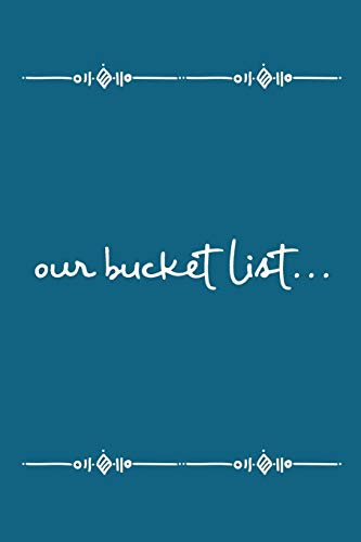 Our Bucket List: Adventures Journal for Couples [Idioma Inglés]