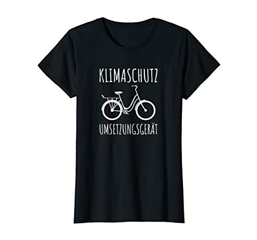 Damen Klimaschutz Umsetzungsgerät Radfahrer Damenrad Klima Umwelt T-Shirt