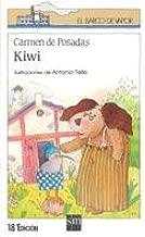 Kiwi (Barco de Vapor Blanca): Amazon.es: Carmen Posadas ...