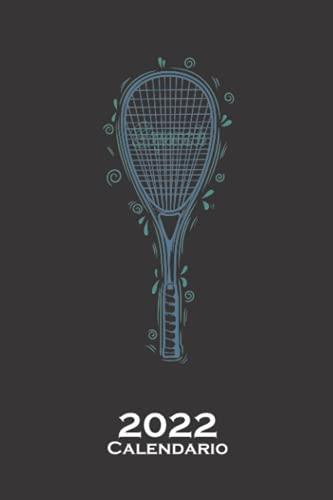 Deporte de pelota de raqueta de squash Calendario 2022: Calendario anual para Aficionados a deportes similares al tenis