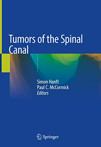 Tumors of the Spinal Canal (English Edition)