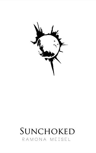 Sunchoked (We were Gods Book 3)