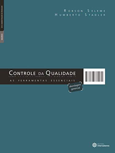 Controle da qualidade: as ferramentas essenciais