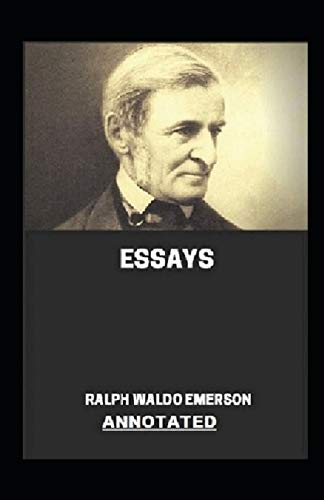 Essays: A collection of essays from both the series: Annotated