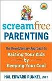Screamfree Parenting Reprint edition