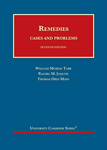 Compare Textbook Prices for Remedies, Cases and Problems University Casebook Series 7 Edition ISBN 9781647082178 by Tabb, William,Janutis, Rachel,Main, Thomas