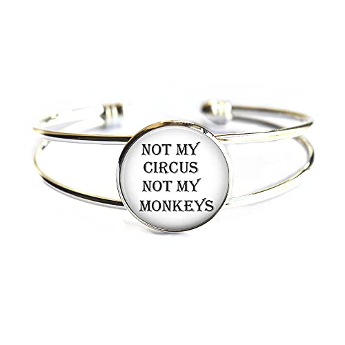 Pulsera de cristal con cita «Not My Circus Not My Monkeys», PU329