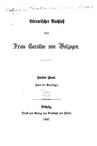 Literarischer Nachlass der Frau Caroline von Wolzogen