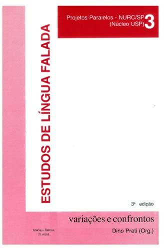 ESTUDOS DE LÍNGUA FALADA variações e confrontos: PROJETOS PARALELOS – NURC/SP (NÚCLEO USP)