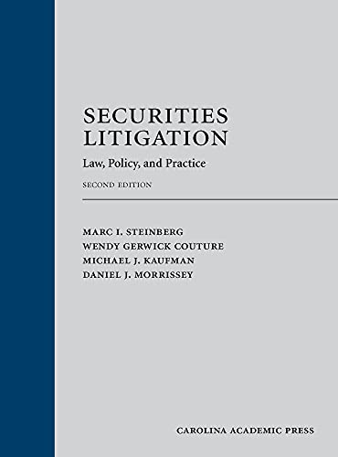Securities Litigation: Law, Policy, and Practice, Second Edition