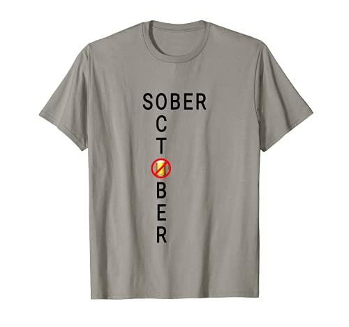 Go Sober for Octubre Month Sin Cerveza Vino o Alcohol 2021 Camiseta