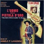 L'uomo Dalla Pistola D'oro (The Man Who Came to Kill): Original Motion...