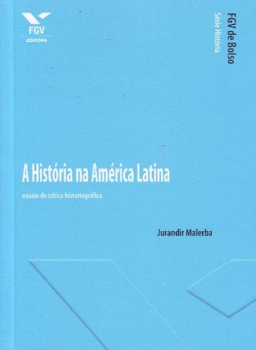 História na América Latina: Ensaio de Crítica Historiográfica