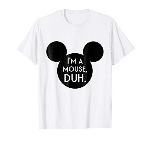 I'm A Mouse Duh Shirt
