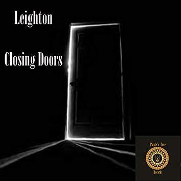 Closing Doors
