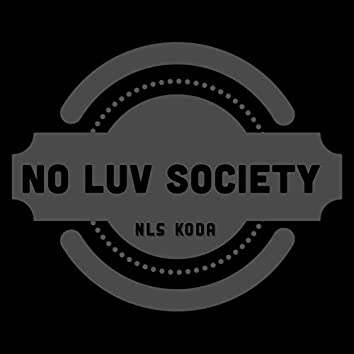 No Luv Society