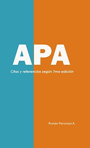 APA: Citas y referencias según 7ma edición