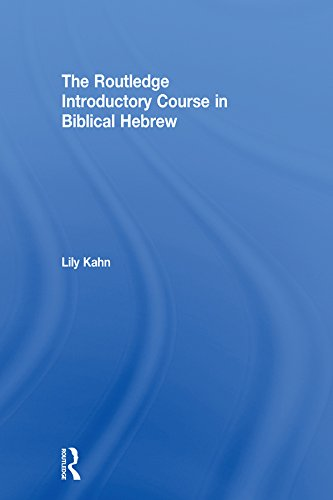 The Routledge Introductory Course in Biblical Hebrew (English Edition)