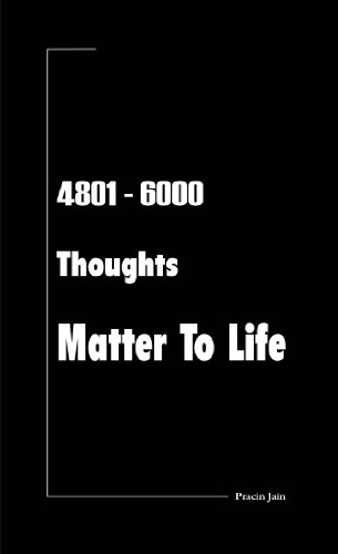 4801 - 6000 Thoughts Matter To Life (English Edition)