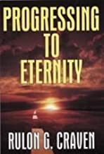 Progressing To Eternity
