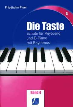 DIE TASTE 4 - arrangiert für Keyboard - (Klavier) [Noten/Sheetmusic] Komponist : FLOER FRIEDHELM