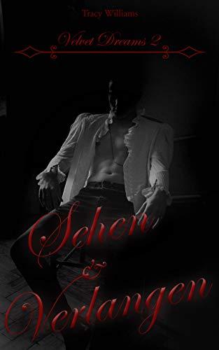 Sehen & Verlangen (Velvet Dreams 2)