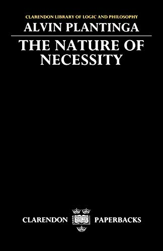 The Nature Of Necessity (Clarendon Library Of Logic & Philosophy) (Clarendon Library of Logic and Philosophy)