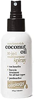 Oliology Coconut Oil 10-in-1 Multipurpose Spray, Leave In Treatment for All Hair Types, Paraben Free, 4 Oz.