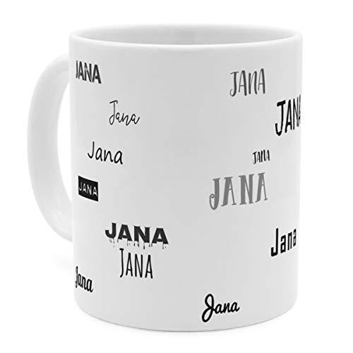 printplanet Tasse mit Namen Jana - Motiv Schriftarten Sammlung - Namenstasse, Kaffeebecher, Mug, Becher, Kaffeetasse - Farbe Weiß