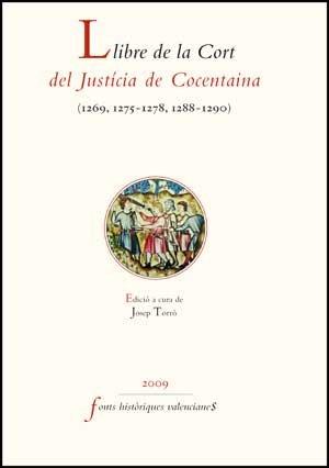 Llibre de la Cort del Justícia de Cocentaina (1269-1290): 43 (Fonts Històriques Valencianes)