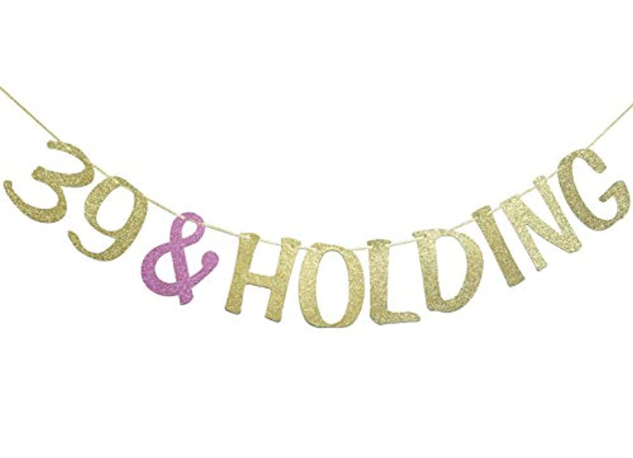 40th Birthday Banner, 39 & Holding Garland Sign Party Decorations Anniversary Decor Photo Booth Props
