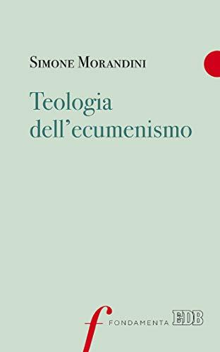 Teologia dell'ecumenismo