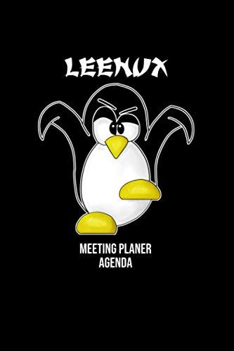 Meeting Notizblock für den Linux Kampf Pinguin Leenux: Meeting Planer mit Agenda, ToDo Listen, Kalender und Notizblock für Linux Fans Dot Grid Gepunktet