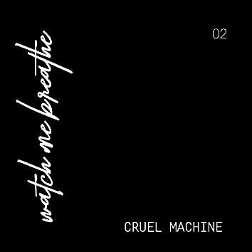 Cruel Machine