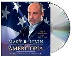Ameritopia (audiobook): The Unmaking of America [Audiobook, Unabridged] [Ameritopia] Mark R. Levin (7 CDs)