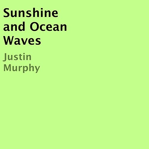 Sunshine and Ocean Waves audiobook cover art