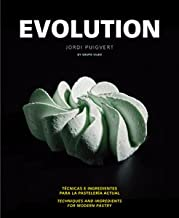 Evolution. Techniques and Ingredients for Modern Pastry. (English/Spanish)