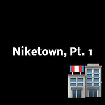 Niketown, Pt. 1