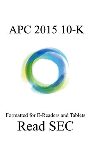 Anadarko Petroleum Corporation 2015 10-K: For Phones and Tablets (English Edition)