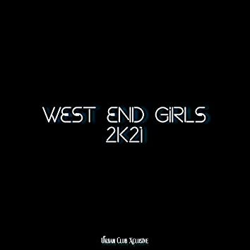 West End Girls 2K21