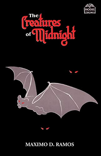 The Creatures Of Midnight: Mythical Beings from Philippine Folklore (Realms of Myths and Reality) (Volume 4)