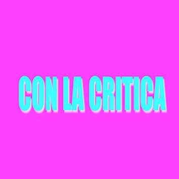 Con La Critica (feat. El Lokiyo)