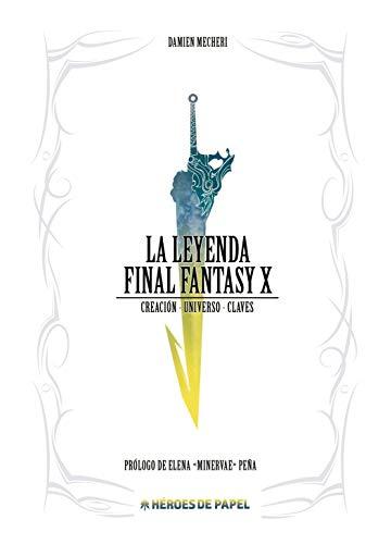 La Leyenda Final Fantasy X: Creación. Universo. Claves