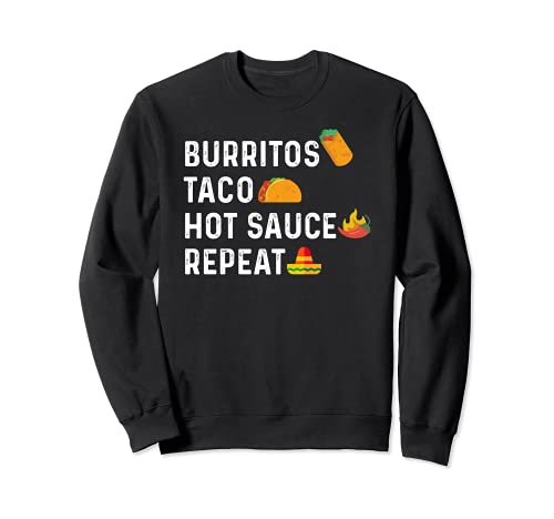 Taco Burritos Salsa Fredda Ripetere Amante Cibo Messicano Felpa